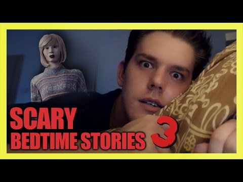 SCARY BEDTIME STORIES 3