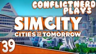 SimCity: Cities of Tomorrow - Makin' My Way Downtown! [#39]