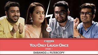 FilterCopy Vs. Dabangg   YOLO: You Only Laugh Once   S01E07   Ft. Sonakshi, Viraj, Raunak and Pulkit