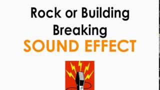 Rock or Building Breaking Sound Effect ♪