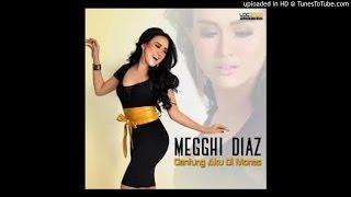 MEGGHI DIAZ -Gantung Aku Di Monas  Single Album Musik Daangdut Terbaru