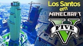 LOS SANTOS DO GTA 5 EM MINECRAFT! - MAPA FINALIZADO?