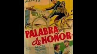 PALABRA DE HONOR - 1939 - Luis Sandrini