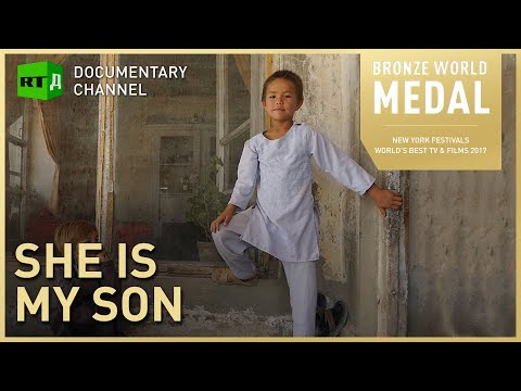 She is My Son: Afghanistan's Bacha Posh, When Girls Become Boys