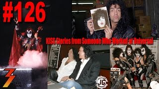 Ep. 126 KISS Stories from Someone Who Worked at Universal