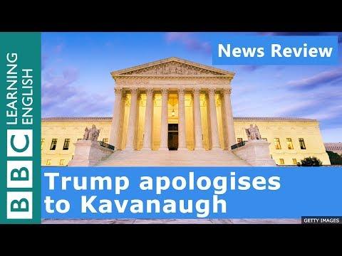 Xxx Mp4 Trump Apologises To Kavanaugh BBC News Review 3gp Sex