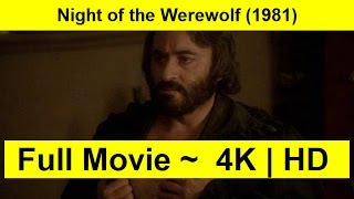 Night of the Werewolf Full Length 1981