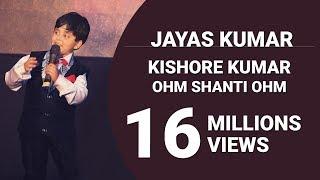 JAYAS KUMAR | CHHOTE BHAGWAN | KISHORE KUMAR | OHM SHANTI OHM