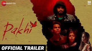 Pakhi - Official Trailer | Anamika Shukla, Sumeet Kaul, Tanmanya Bali & Anmol Goswami