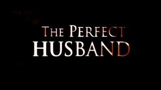 THE PERFECT HUSBAND - German / Deutscher UNCUT Trailer