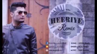Bilal Saeed - Heeriye Remix (DJ Fainu)