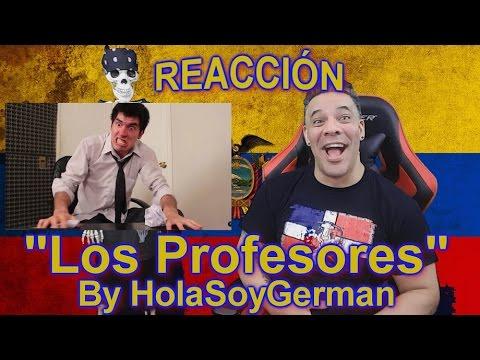 Los Profesores by Hola Soy German REACCION!!!