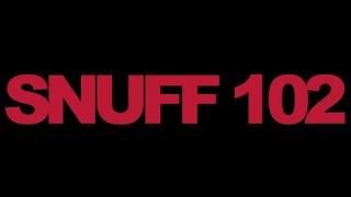 Snuff 102 (2007) Trailer