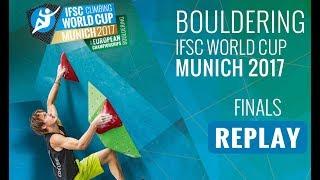 IFSC Climbing World Cup Munich 2017 - Bouldering - Finals - Men/Women