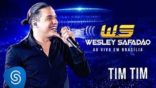 Wesley Safadão - Tim Tim [DVD Ao vivo em Brasília]
