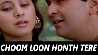 CHOOM LOON HONTH TERE -  SHREEMAN AASHIQ -  HQ VIDEO LYRICS KARAOKE