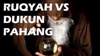 RUQYAH VS DUKUN MALAYSIA - UST ERI ABDUL ROHIM
