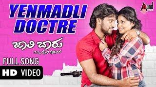 J B M Poli Hudugaru | Yenmadli Doctore | HD Video Song 2017 | Krishna, Maanasi | Karanji Shreedhar