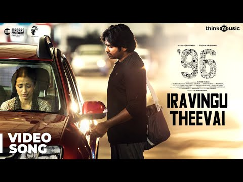 Xxx Mp4 96 Songs Iravingu Theevai Video Song Vijay Sethupathi Trisha Govind Vasantha C Prem Kumar 3gp Sex