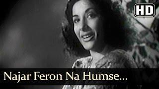 Nazar Phero Na Humse (HD) - Deedar (1951) -  Ashok Kumar - Nargis - Bollywood Classics