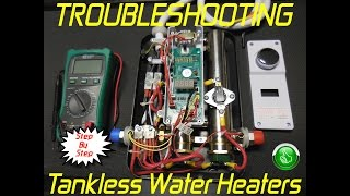 Troubleshooting Tankless Water Heaters In MINUTES ~ Step By Step
