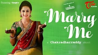 Marry Me || Silent Short Film Trailer 2017 || By Chakradhar Reddy