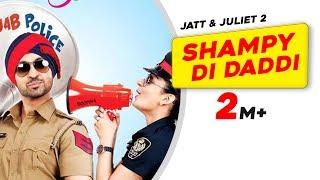 Triple Sawari Chalaan | Jatt & Juliet 2 | Shampy Di Daddi | Diljit Dosanjh