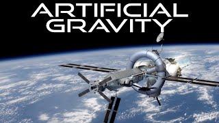 Artificial Gravity