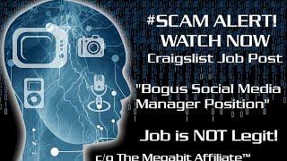 SCAM ALERT! - Craigslist - Social Media Manager Position - #scam #megabitaffiliate