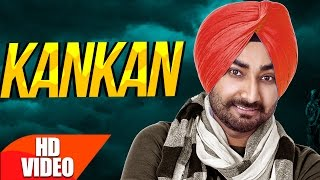 Kankan (Full Video) | Ranjit Bawa | Desi Routz | Latest Punjabi Song 2017 | Speed Records
