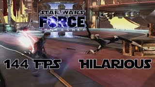 144 FPS The Force Unleashed 2 is hilarious