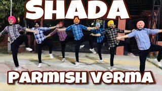 SHADA || PARMISH VERMA || FOLKING DESI || BASIC BHANGRA || DESI CREW || LATEST PUNJABI SONG