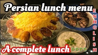 PERSIAN FOOD//HOW TO COOK PERSIAN RICE//PERSIAN LUNCH MENU IN ENGLISH