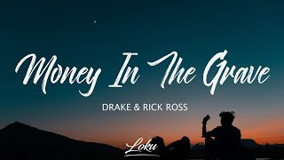Drake - Money In The Grave (Lyrics) Ft. Rick Ross