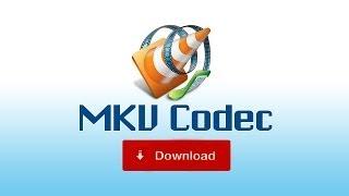 MKV Codec