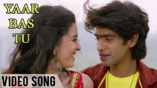 Yaar Bas Tu | Official Video Song | Urfi | Prathamesh Parab, Mitali Mayekar