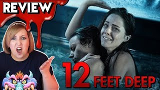 12 FEET DEEP (2017) 💀 Bare Bones Movie Review & Rant