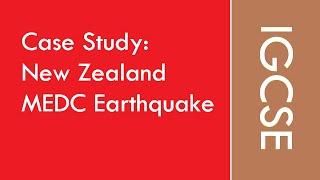 IGCSE GEOGRAPHY - New Zealand MEDC earthquake case study