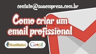 Como criar um e-mail profissional | contato@suaempresa.com.br