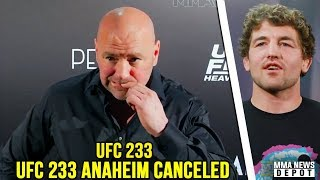 UFC 233 Anaheim canceled, unable to fill main event; Askren tried to save UFC 233; Usman vs Woodley?