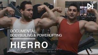 Hierro - Documental : Bodybuilding | Powerlifting | Culturismo Español