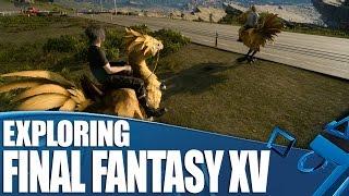 Final Fantasy XV Gameplay - Exploring Eos By Car, Foot & Chocobo