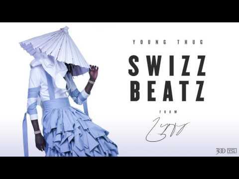 Young Thug Swizz Beatz Official Audio