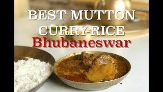 BEST MUTTON CURRY-RICE in BHUBANESWAR
