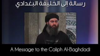 A Message to the Caliph Abu Bakr al Baghdadi