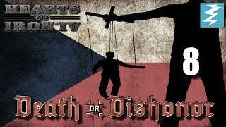 CZECHOSLOVICTORY! [8] Death or Dishonor - Hearts of Iron IV HOI4 Paradox Interactive