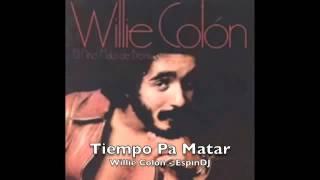 Tiempo Pa Matar - Willie Colon