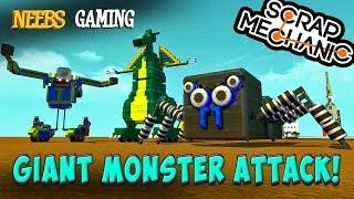 Scrap Mechanic - Giant Monster Attack!