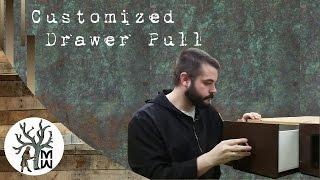 Customized Drawer Pull (MonkWerks)