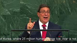 Bruno Rodriguez Parrilla denounced US President Donald Trumps speech at the UNGA